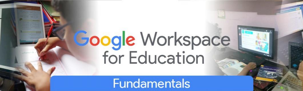 Google for Education   Google Workspace for Education Fundamentals Peru versión gratuita